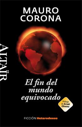 El fin del mundo equivocado